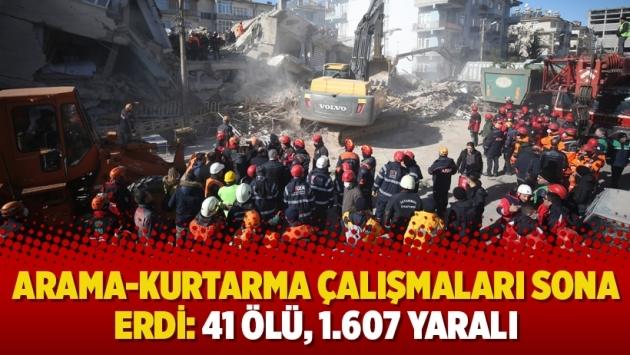 Arama-kurtarma çalışmaları sona erdi: 41 ölü, 1.607 yaralı