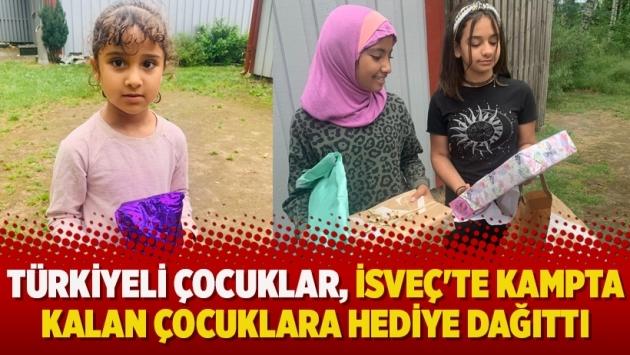 Türkiyeli çocuklar, İsveç'te kampta kalan çocuklara hediye dağıttı