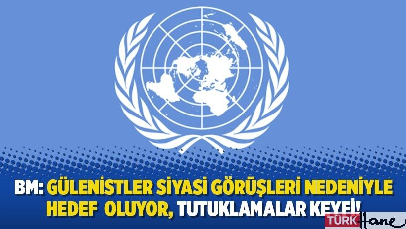 BM: Gülenistler siyasi görüşleri nedeniyle hedef  oluyor, tutuklamalar keyfi!