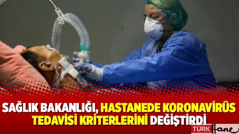 Sağlık Bakanlığı, hastanede koronavirüs tedavisi kriterlerini değiştirdi