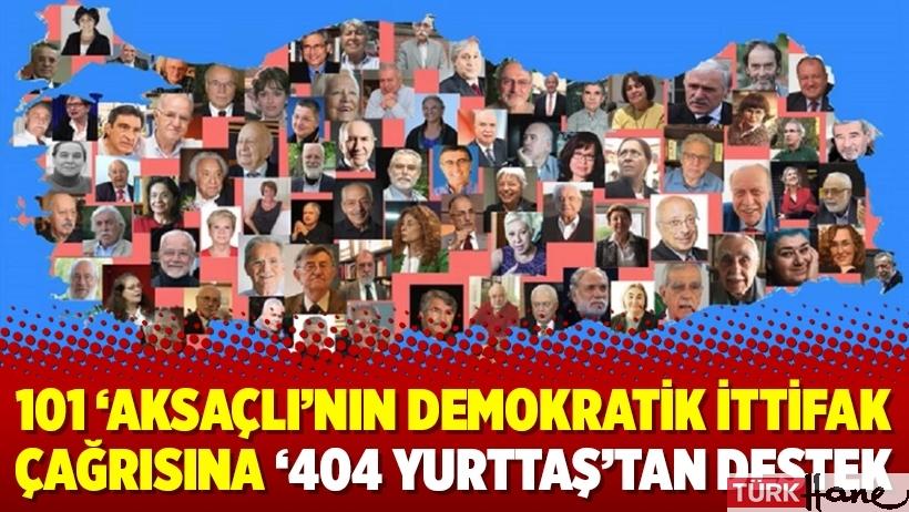 101 'Aksaçlı'nın demokratik ittifak çağrısına '404 Yurttaş'tan destek