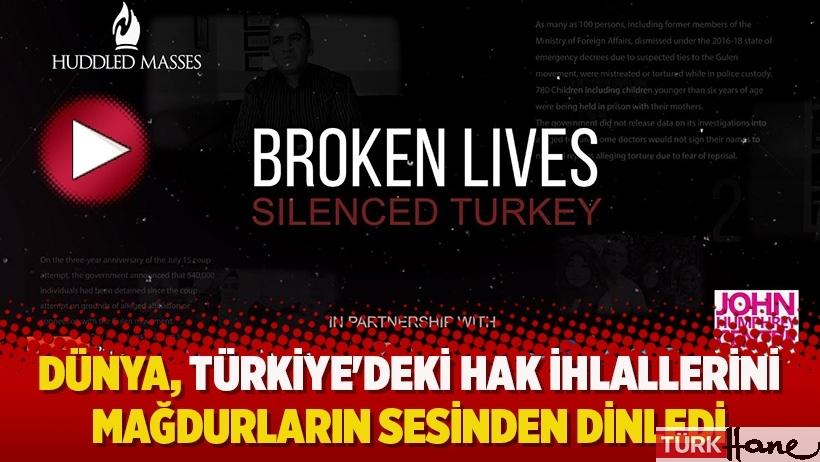 Dünya, Türkiye'deki hak ihlallerini mağdurların sesinden dinledi