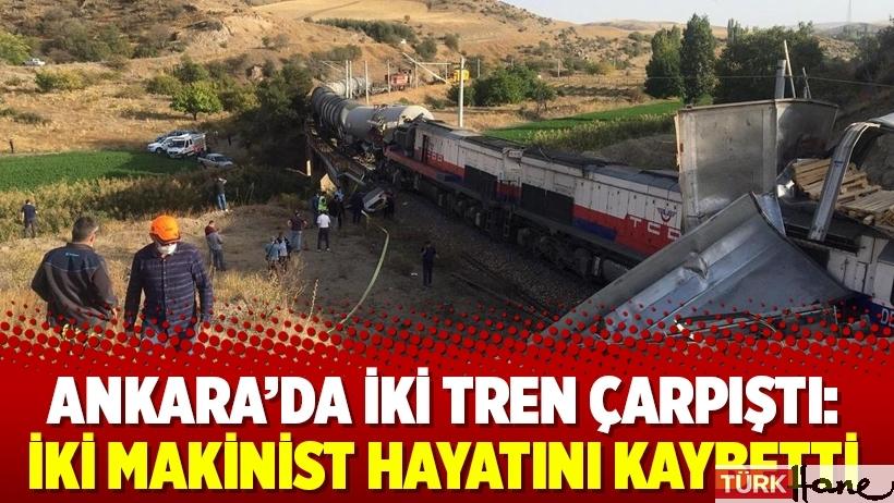 Ankara'da iki tren çarpıştı: İki makinist hayatını kaybetti