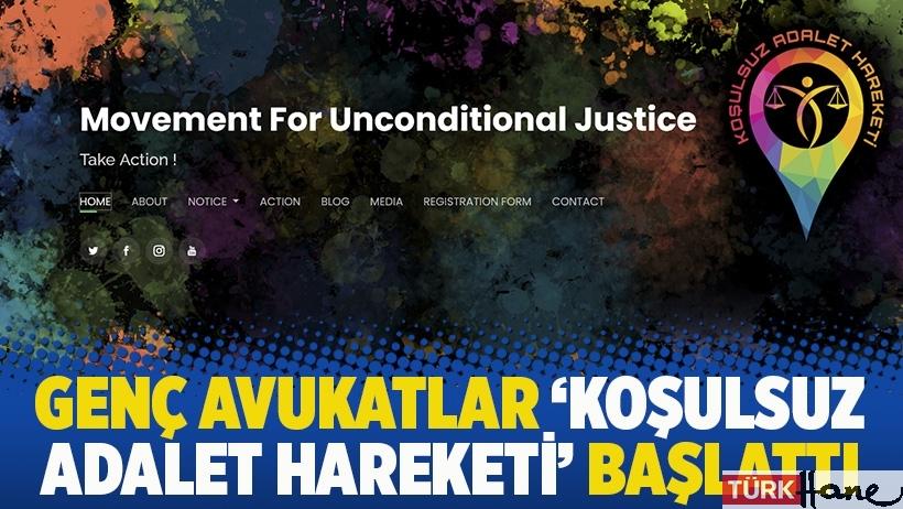 Genç avukatlar 'Koşulsuz Adalet Hareketi' başlattı