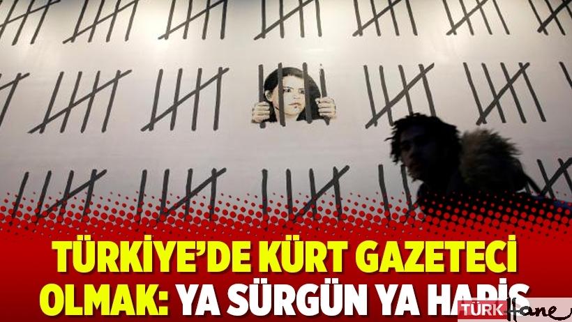 Türkiye'de Kürt gazeteci olmak: Ya sürgün ya hapis