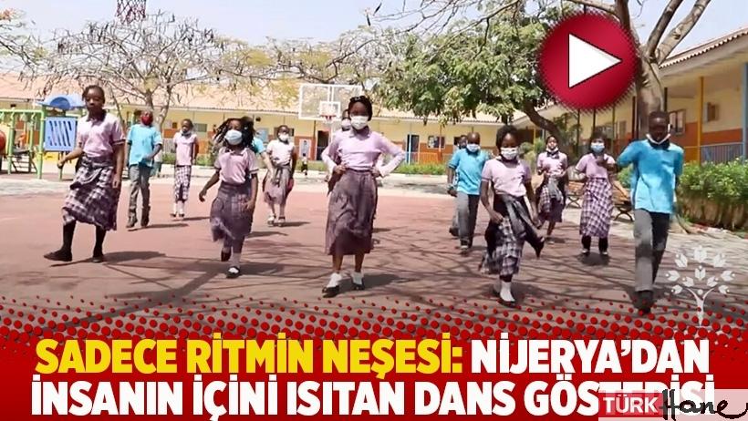 Sadece ritmin neşesi: Nijerya'dan insanın içini ısıtan dans gösterisi