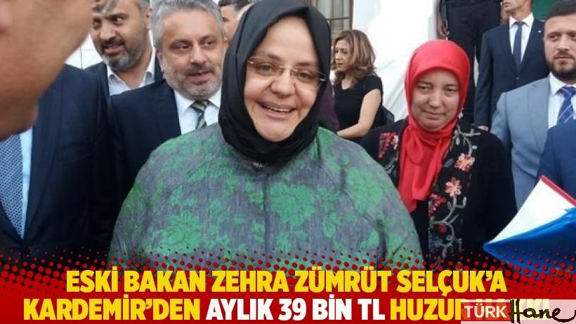 Eski bakan Zehra Zümrüt Selçuk'a Kardemir'den aylık 39 bin TL huzur hakkı