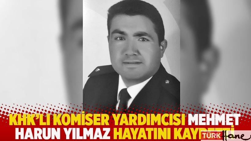 KHK'lı komiser yardımcısı Mehmet Harun Yılmaz hayatını kaybetti