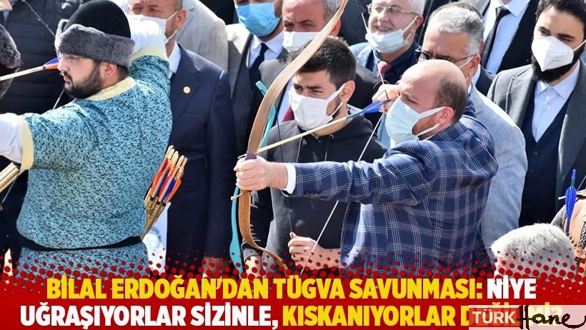 Bilal Erdoğan'dan TÜGVA savunması: Niye uğraşıyorlar sizinle, kıskanıyorlar değil mi?